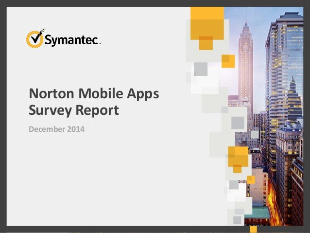 Norton Mobile Apps Survey Report