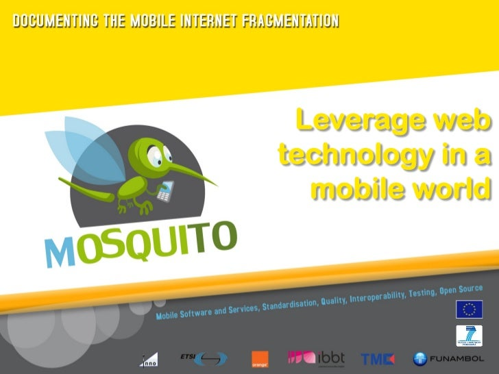 Leverage webtechnology in a  mobile world