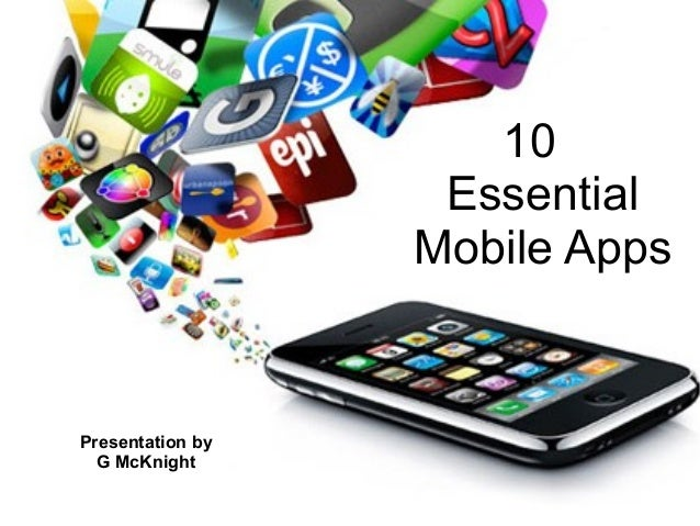 10                                   Essential           10                   Mobile Apps                  Essential Mobil...