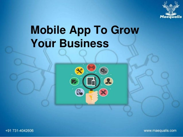 Mobile App To Grow Your Business