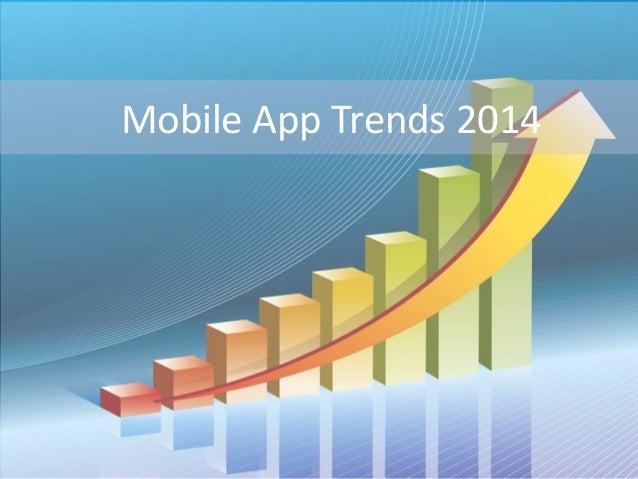 Mobile App Trends 2014