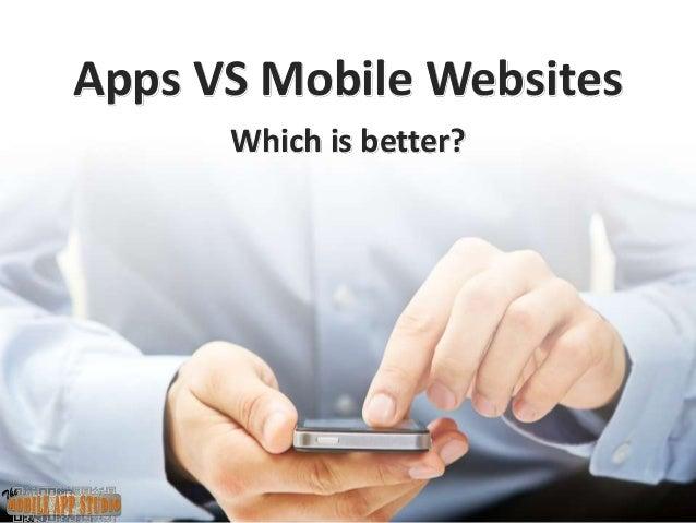 Apps VS Mobile WebsitesWhich is better?