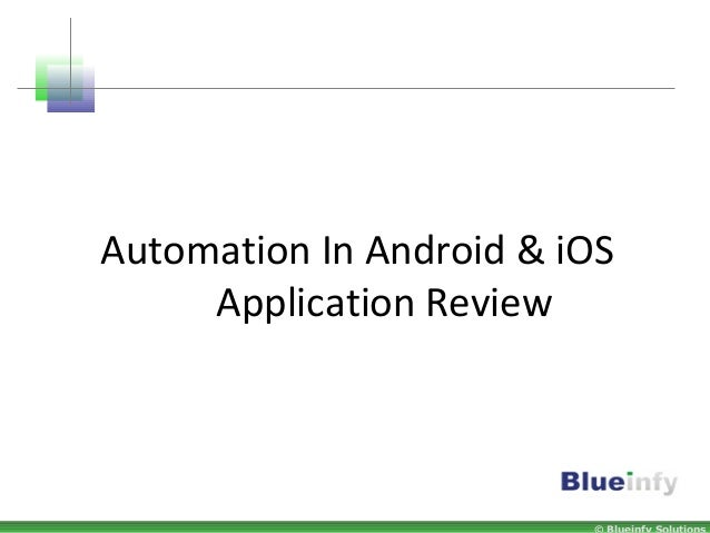 Automation In Android & iOS Application Review