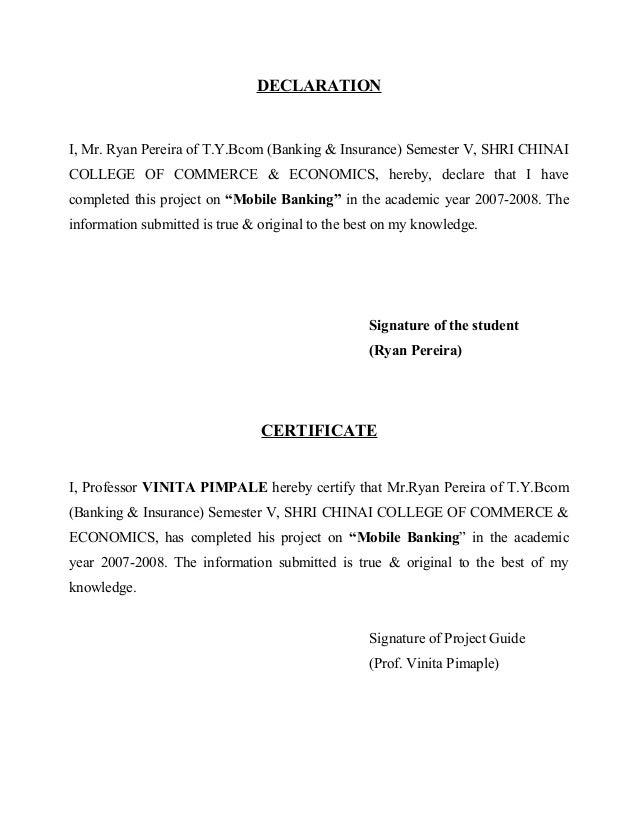 DECLARATION I, Mr. Ryan Pereira of T.Y.Bcom (Banking & Insurance) Semester V, SHRI CHINAI COLLEGE OF COMMERCE & ECONOMICS,...