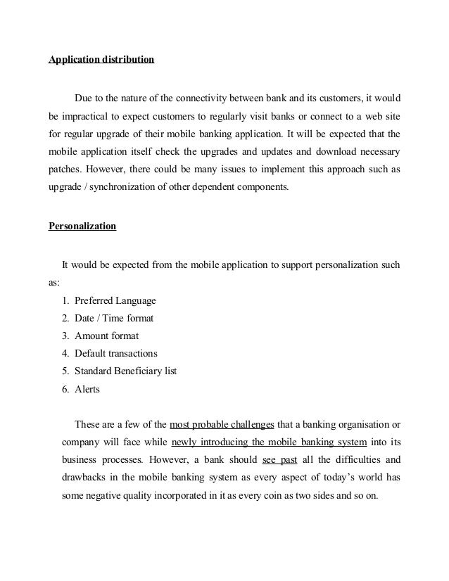 Application distribution Due to the nature of the connectivity between bank and its customers, it would be impractical to ...