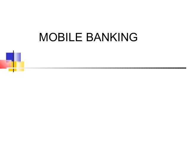 MOBILE BANKING