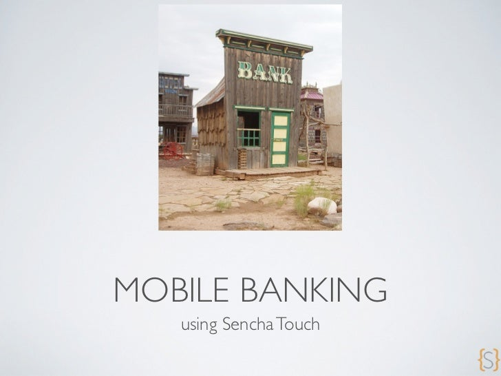 MOBILE BANKING   using Sencha Touch