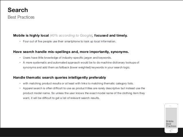 Mobile Best Practices Mobile Best Practices Search Best Practices Mobile is highly local (40% according to Google), focuse...