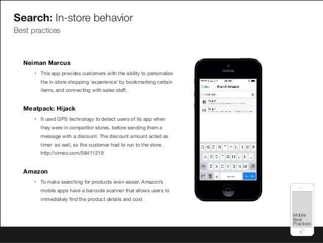 Mobile Best Practices Mobile Best Practices Search: In-store behavior Best practices Neiman Marcus • This app provides cus...