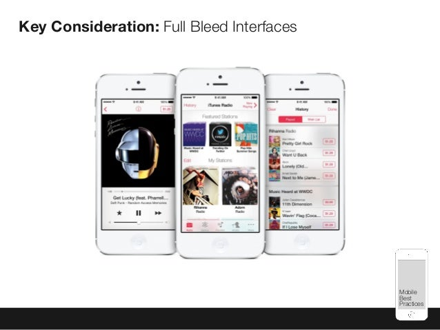 Mobile Best Practices Key Consideration: Full Bleed Interfaces