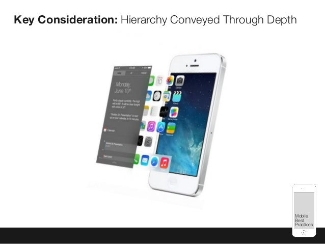 Mobile Best Practices Key Consideration: Hierarchy Conveyed Through Depth
