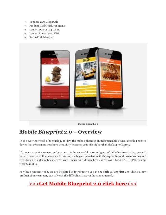  Vendor: Yaro Glogowski  Product: Mobile Blueprint 2.0  Launch Date: 2014-06-29  Launch Time: 13:00 EDT  Front-End Pr...