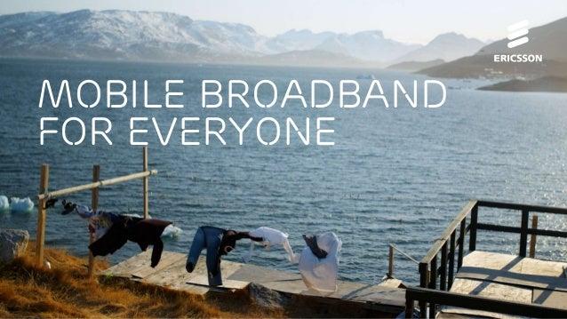 Mobile Broadband for everyone