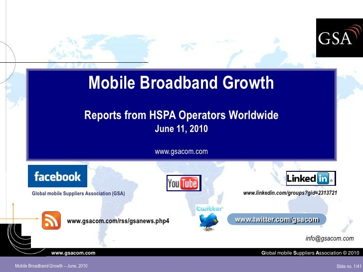 Mobile Broadband Growth                                   Reports from HSPA Operators Worldwide                           ...