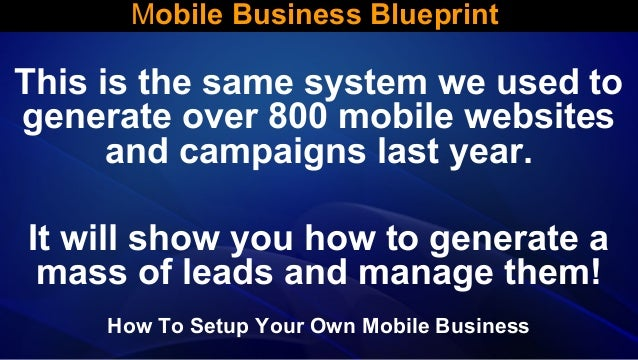 Mobile business blueprint 3 638gcb1386722835 mobile website lead generation how to setup your own mobile business 3 mobile business blueprint malvernweather Gallery