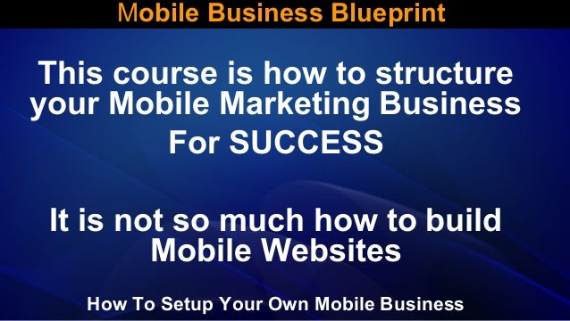 Mobile business blueprint 4 638gcb1386722835 how to setup your own mobile business 4 mobile business blueprint malvernweather Gallery