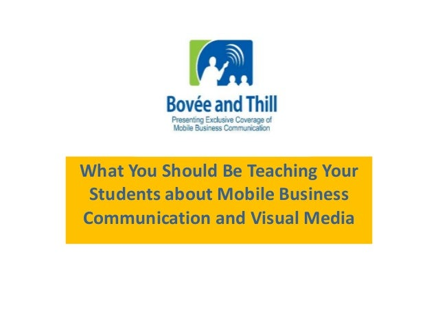 What You Should Be Teaching Your  Students about Mobile Business  Communication and Visual Media