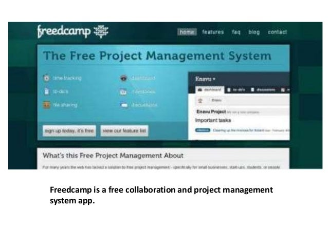 Freedcamp is a free collaboration and project management  system app.
