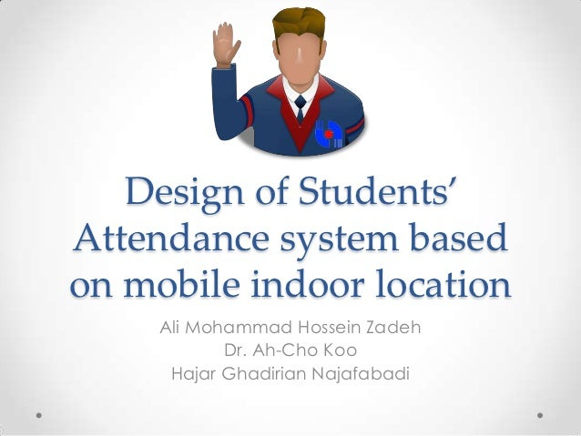 students attendance system Advantages of attendance management system: manage attendance of all the students manage basic attendance, day boarding attendance, lunch attendance and snacks attendance for students if the school provides day boarding facilities simple and easy interface for filling attendance of all students.