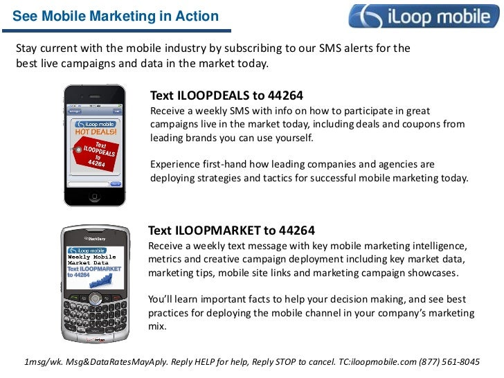 See Mobile Marketing in ActionStay current with the mobile industry by subscribing to our SMS alerts for thebest live camp...