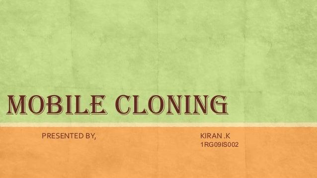 Mobile cloning Slide 2