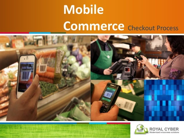 Mobile Commerce Checkout Process