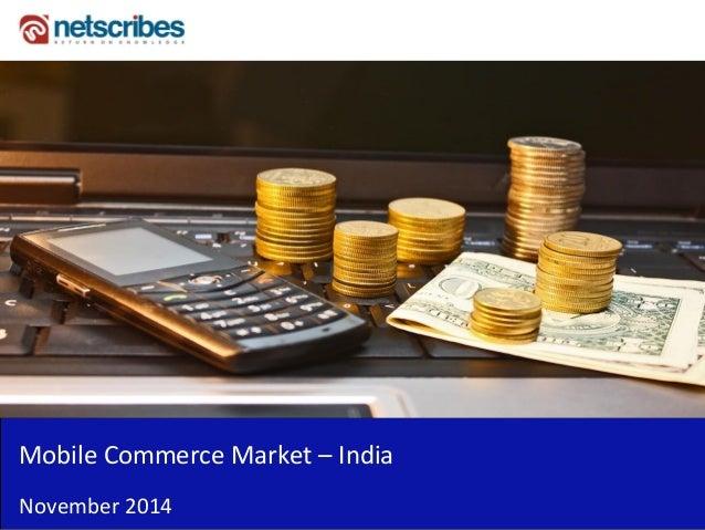 Mobile Commerce Market – India  November 2014