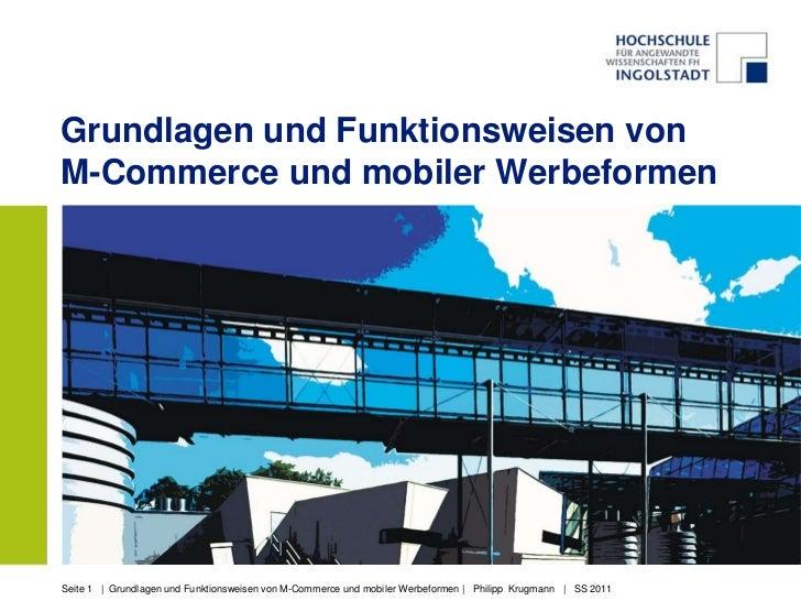 Grundlagen und Funktionsweisen vonM-Commerce und mobiler WerbeformenSeite 1 | Grundlagen und Funktionsweisen von M-Commerc...