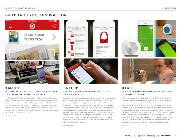 MOBILE COMMERCE PLAYBOOK 10 'In A Snap' is an iOS application from retailer Target that uses image recognition to let cons...