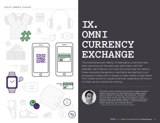 MOBILE COMMERCE PLAYBOOK 32 The importance and viability of alternative currencies have been growing over the past year, p...
