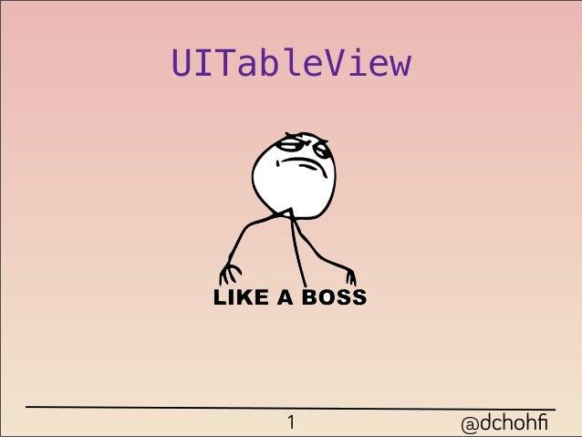 UITableView     1        @dchohfi