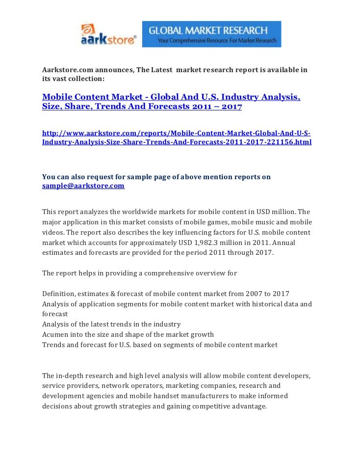 Aarkstore.com announces, The Latest market research report is available inits vast collection:Mobile Content Market - Glob...