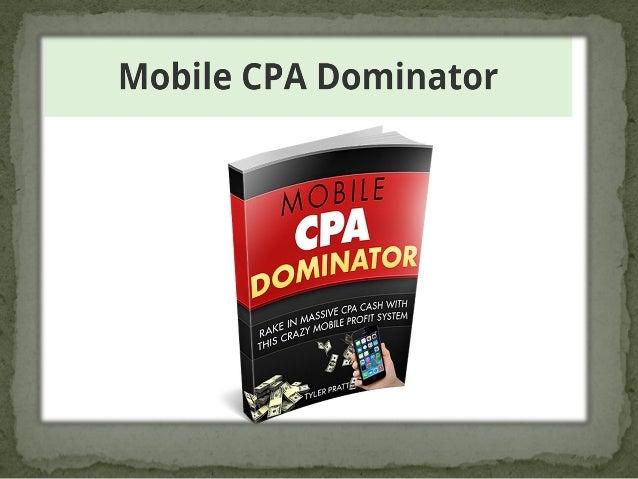 Mobile cpa dominator