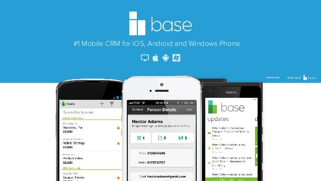 #1 Mobile CRM for iOS, Android and Windows Phone  getbase.com