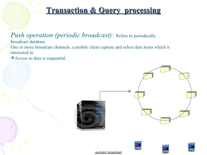 mobile query and processing in mobile 1 a query processing model for mobile computing using concept hierarchies and summary databases sanjay kumar madria centre of advanced information systems.