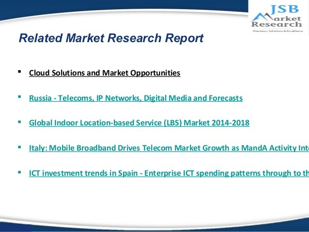 2018 growth report indoor location based service According to a new research report by berg insight, mobile location-based service despite relatively stunted growth thus far, the tablet and camera markets are forecast to be the next major market for location-based services and gps ic penetration.