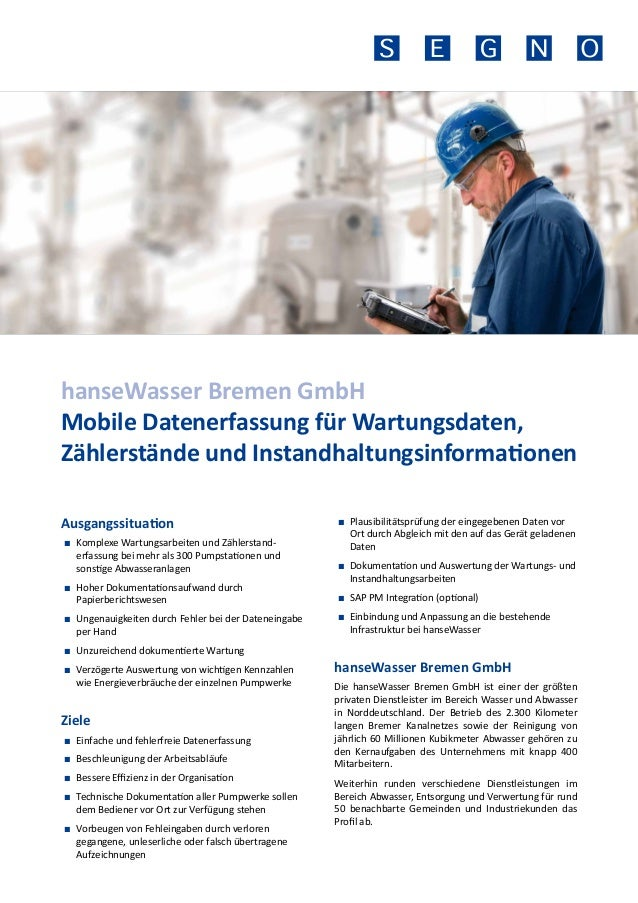 hanseWasser Bremen GmbH Mobile Datenerfassung für Wartungsdaten, Zählerstände und Instandhaltungsinformationen Ausgangssit...