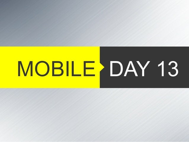 DAY 13MOBILE