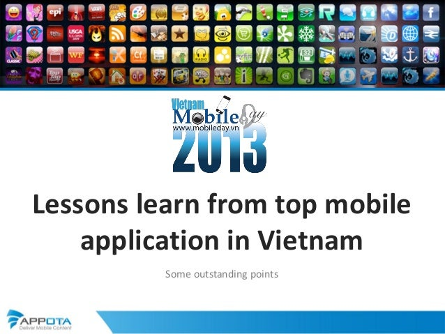 Lessons learn from top mobileapplication in VietnamSome outstanding points