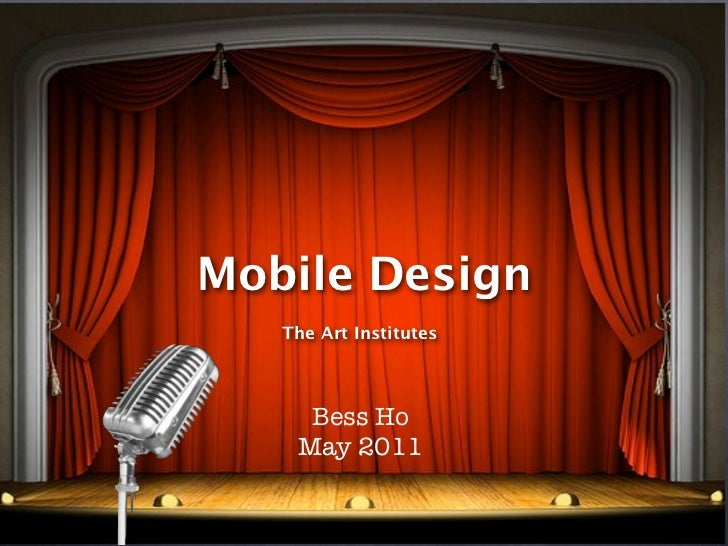 Mobile Design  Intermediate Web Design         MM2213Art Institutes of California         Sunnyvale         Bess Ho       ...