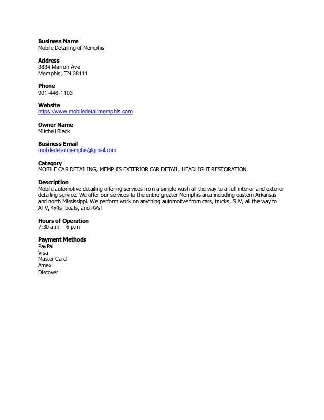 Business Name Mobile Detailing of Memphis Address 3834 Marion Ave. Memphis, TN 38111 Phone 901-446-1103 Website https://ww...