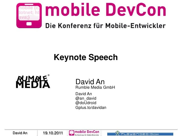 Keynote Speech                        David An                        Rumble Media GmbH                        David An   ...