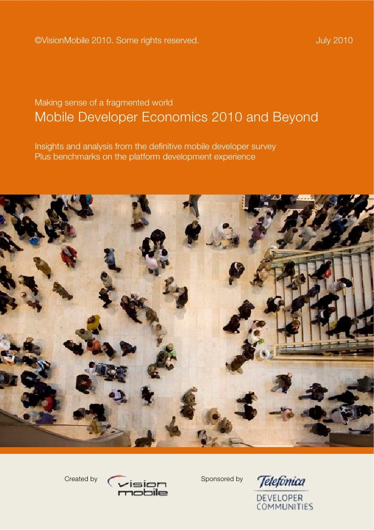 ©VisionMobile 2010. Some rights reserved.                           July 2010Making sense of a fragmented worldMobile Deve...