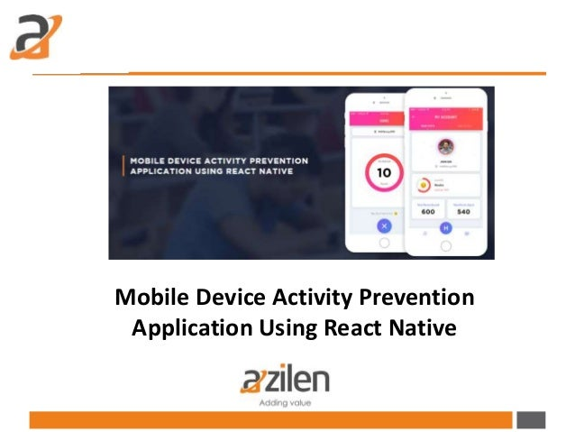 Mobile Device Activity Prevention Application Using React Native