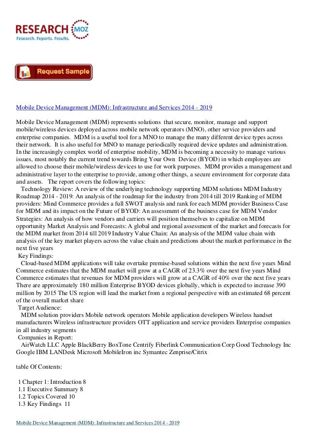 Mobile Device Management (MDM): Infrastructure and Services 2014 - 2019 Mobile Device Management (MDM) represents solution...