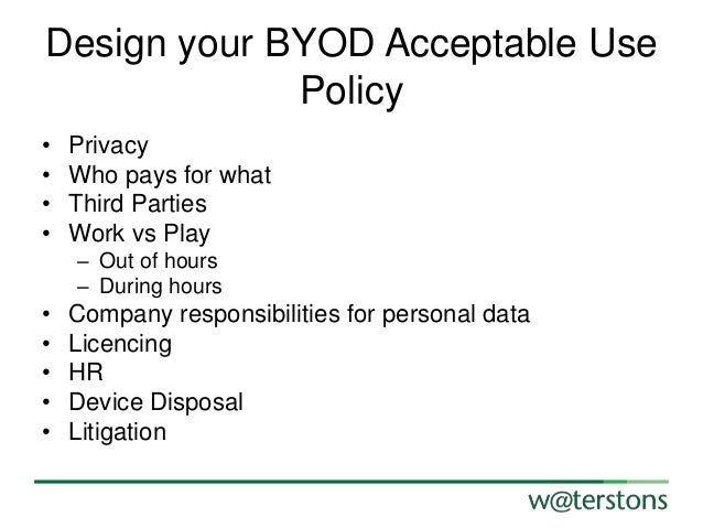 development and provisioning 25 design your byod acceptable use policy