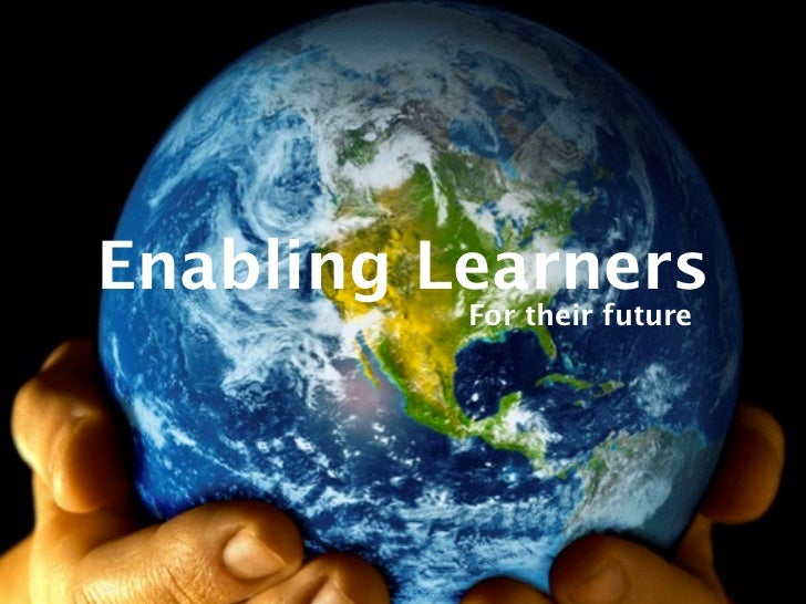 Enabling Learners          For their future