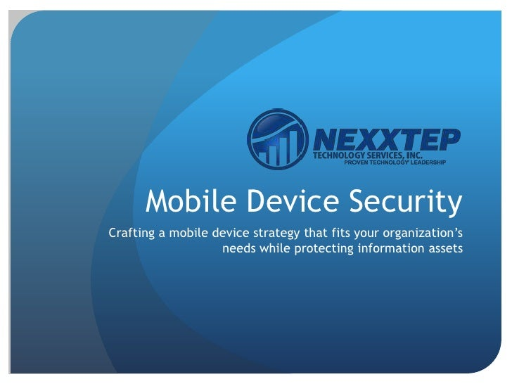 Mobile Device SecurityCrafting a mobile device strategy that fits your organization's                   needs while protec...