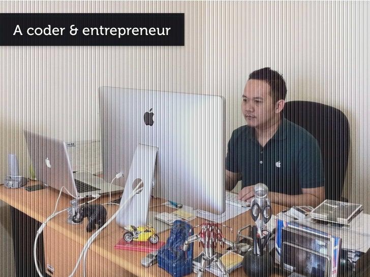 A coder & entrepreneur