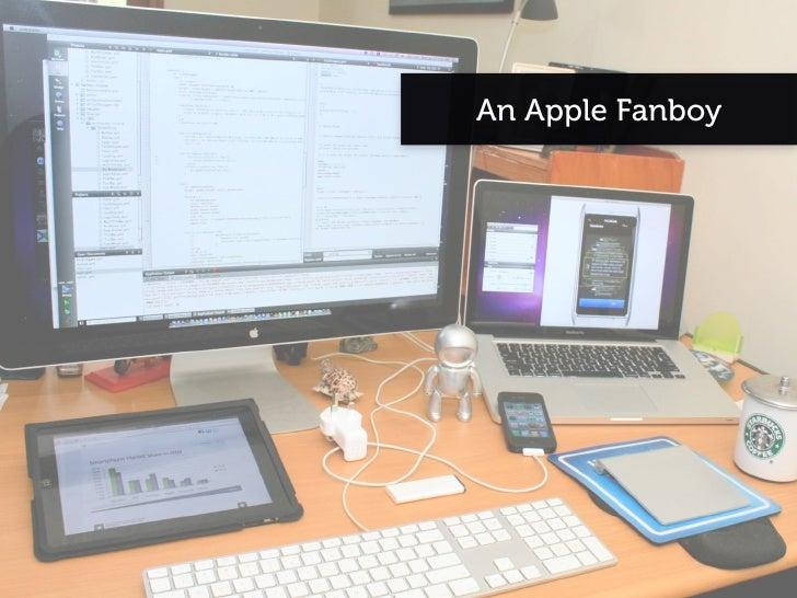 An Apple Fanboy